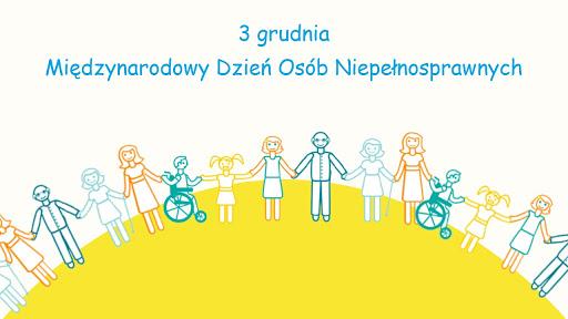 Plakat 3 grudnia Dzień osób Niepełnosprawnych