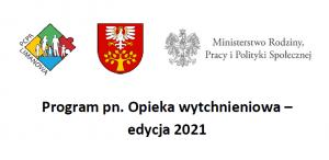 program opieka wychnieniowa 2021